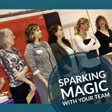 Sparking Magic in Your Team and Business